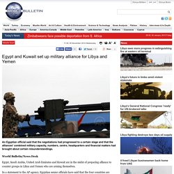 Egypt and Kuwait set up military alliance for Libya and Yemen
