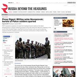 Press Digest: Militias seize Novoazovsk; burials of Pskov soldiers queried