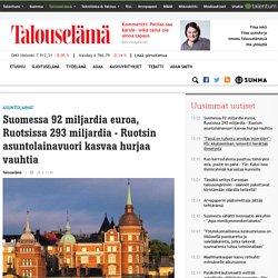 Suomessa 92 miljardia euroa, Ruotsissa 293 miljardia - Ruotsin asuntolainavuori kasvaa hurjaa vauhtia