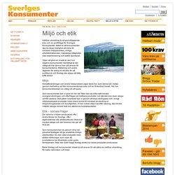 Miljö & etik - Sveriges Konsumenter
