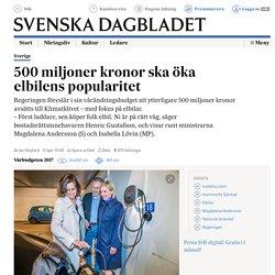 500 miljoner kronor ska öka elbilens popularitet