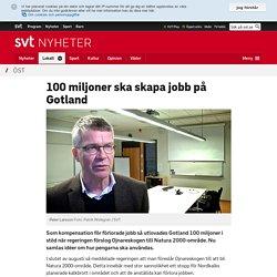 100 miljoner ska skapa jobb på Gotland