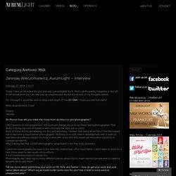 Milk « Aurum Light Blog