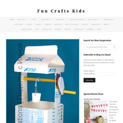 Milk Carton Crafts: Well - Fun Crafts Kids