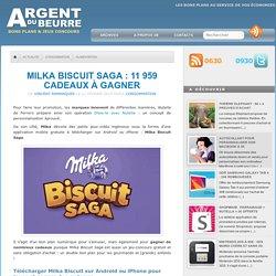 Milka Biscuit Saga : 11 959 cadeaux à gagner