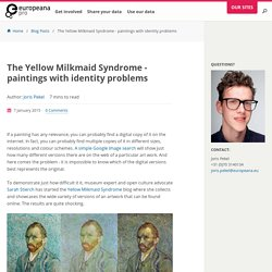 The Yellow Milkmaid Syndrome - paintings with identity problems