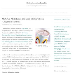 MOOCs, Milkshakes and Clay Shirky's book 'Cognitive Surplus'