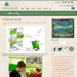In-kitchen worm farm design - Milkwood - Real Skills for Down to Earth LivingMilkwood – Real Skills for Down to Earth Living