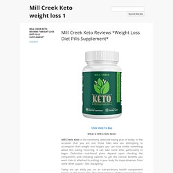 Mill Creek Keto weight loss 1