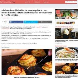 Réalisez des millefeuilles de patates grâce à... un moule à muffins ! Étonnant et délicieux, on vous donne la recette en vidéo !