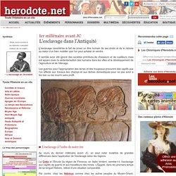 Ier millénaire avant JC - L'esclavage dans l'Antiquité - Herodote.net