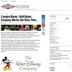 Millenium - L'empire Disney - Walt Disney Company, Marvel, Star Wars, Pixar... - Libération.fr