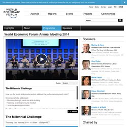 World Economic Forum - The Millennial Challenge