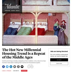 The Millennial Housing Trend Is a Repeat of the Middle Ages