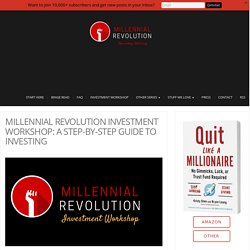 Millennial Revolution Investment Workshop: A Step-by-step Guide to Investing ...