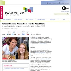 What a Millennial Wishes Mom Told Her About Work
