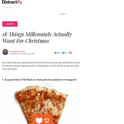 18 Things Millennials Actually Want For Christmas