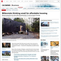 Millennials thinking small for affordable housing
