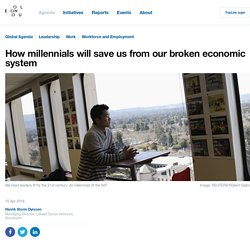How millennials will save us from our broken economic system