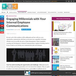 Engaging Millennials with Your Internal Employee Communications