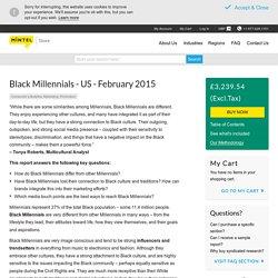 Black Millennials - US - 2015 : Consumer market research report