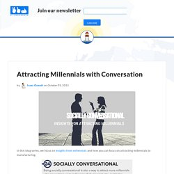 Attracting Millennials with Conversation