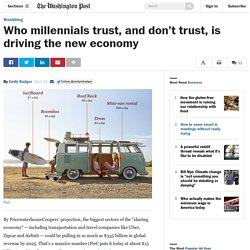 Who millennials trust, and don't trust, is driving the new economy