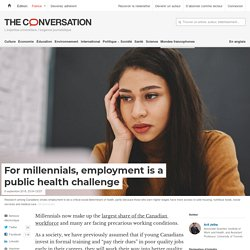 For millennials, employment is a public health challenge