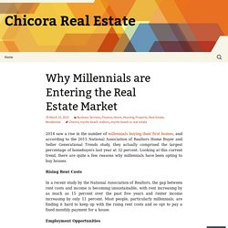 Why Millennials are Entering the Real Estate Market