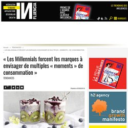 « Les Millennials forcent les marques à envisager de multiples «...