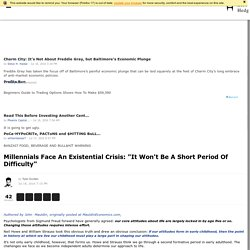 """Millennials Face An Existential Crisis: """"It Won't Be A Short Period Of Difficulty"""""""