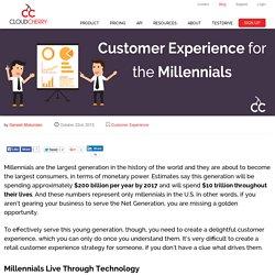 Millennials - Customer Experience
