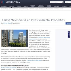 3 Ways Millennials Can Invest in Rental Properties (BRG,APTS,IRT,AVB,MAA)