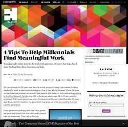 4 Tips To Help Millennials Find Meaningful Work