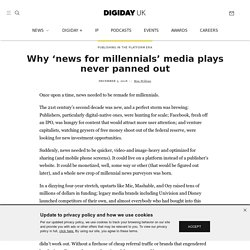Why 'news for millennials' media plays never panned out