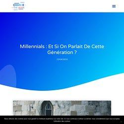 Millennials : et si on parlait de cette génération ?