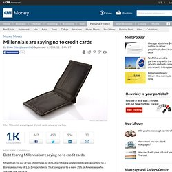 Millennials are saying no to credit cards - Sep. 8, 2014