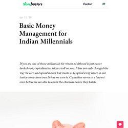 Basic Money Management for Indian Millennials