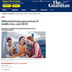Millennials being squeezed out of middle class, says OECD