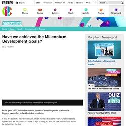 Have we achieved the Millennium Development Goals? - CBBC Newsround