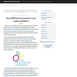 New Millennium Learners och matteuseffekten - Ömsesidig förståelse?