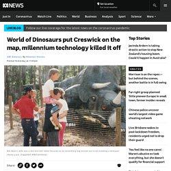 World of Dinosaurs put Creswick on the map, millennium technology killed it off