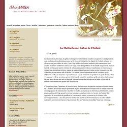 Alice Miller - Abus et Maltraitance de l'Enfant