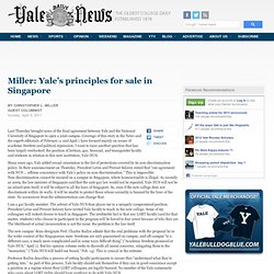 YaledailyNews: Miller: Yale's principles for sale in Singapore