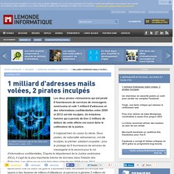 1 milliard d'adresses mails volées, 2 pirates inculpés