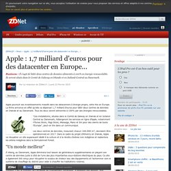 Apple : 1,7 milliard d'euros pour des datacenter en Europe...