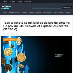 Tesla a acheté 1,5 milliard de dollars de bitcoins : le prix du BTC s'envole et explose les records (37 250 €)