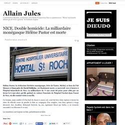NICE. Double homicide: La milliardaire monégasque Hélène Pastor est morte