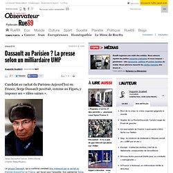 Dassault au Parisien ? La presse selon un milliardaire UMP