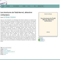 Les Aventures de Todd Marvel, détective milliardaire - Le Rouge, Gustave
